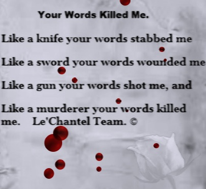 Your Words Killed Me