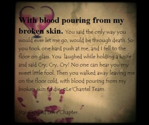 With blood pouring from my broken skin
