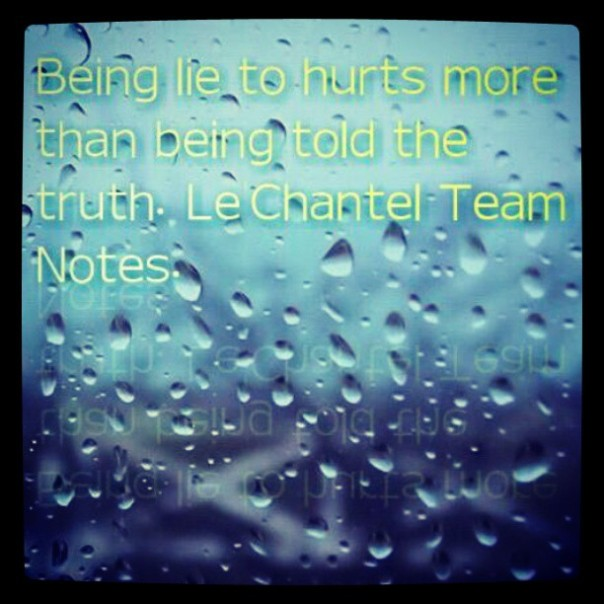 Being lie to