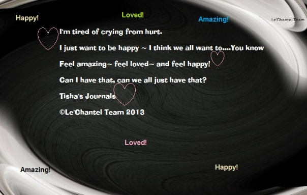 Feel amazing~ feel loved~ and feel happy!