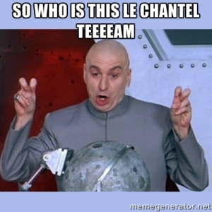 So Who Is This Le Chantel