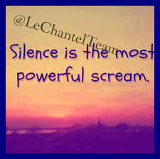 Silence is the most powerful