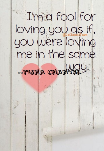 Fool for loving you Tisha Chantel