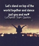 Let's stand on top of the world together LCT